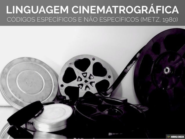 Códigos Específicamente Cinematográficos