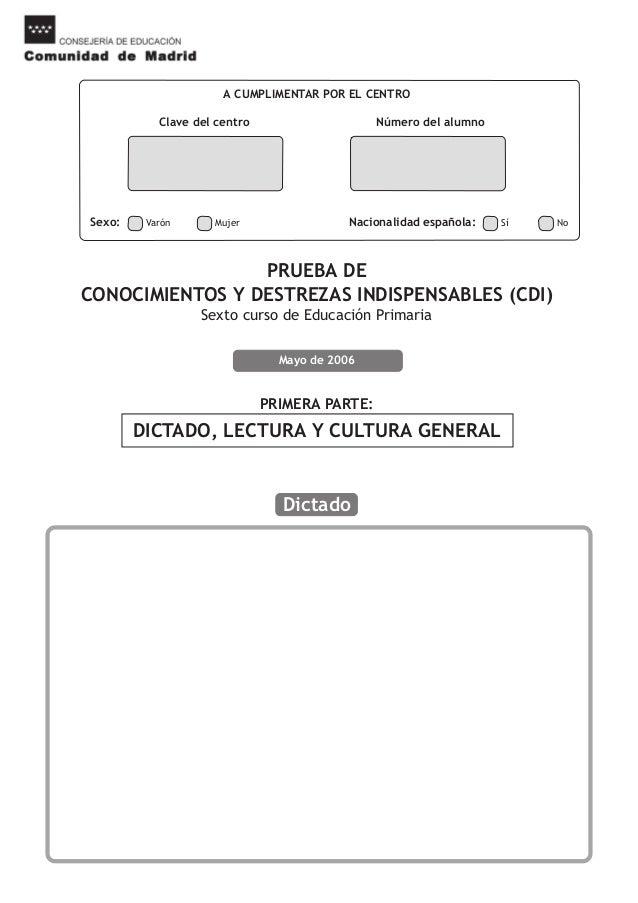 A CUMPLIMENTAR POR EL CENTROClave del centro Número del alumnoSexo: Varón Mujer Nacionalidad española: Sí NoPRUEBA DECONOC...