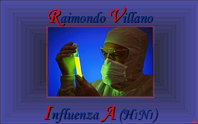 Raimondo Villano  Influenza A (H1N1)