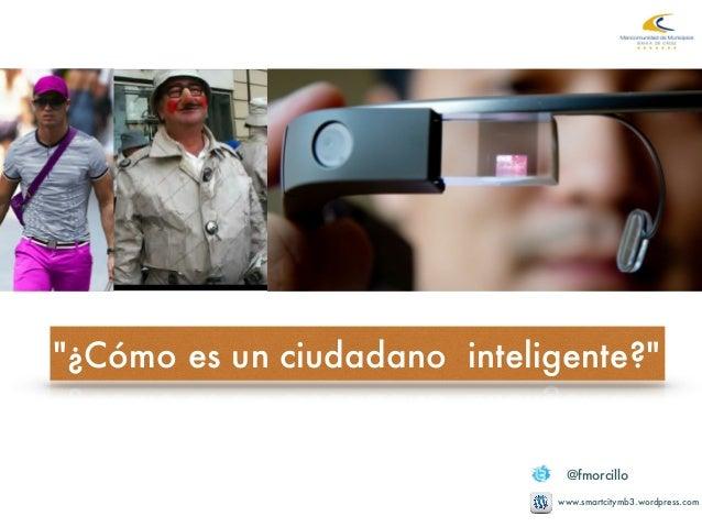 Ciudad,tecnología y sobre todo ciudadanos. Bahía de Cádiz. Slide 3