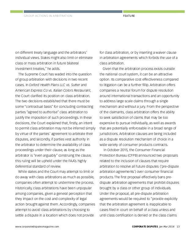 www.corporatedisputesmagazine.com CORPORATE DISPUTES Jan-Mar 2016 15 FEATUREGROUP ACTIONS IN ARBITRATION in the US have mo...