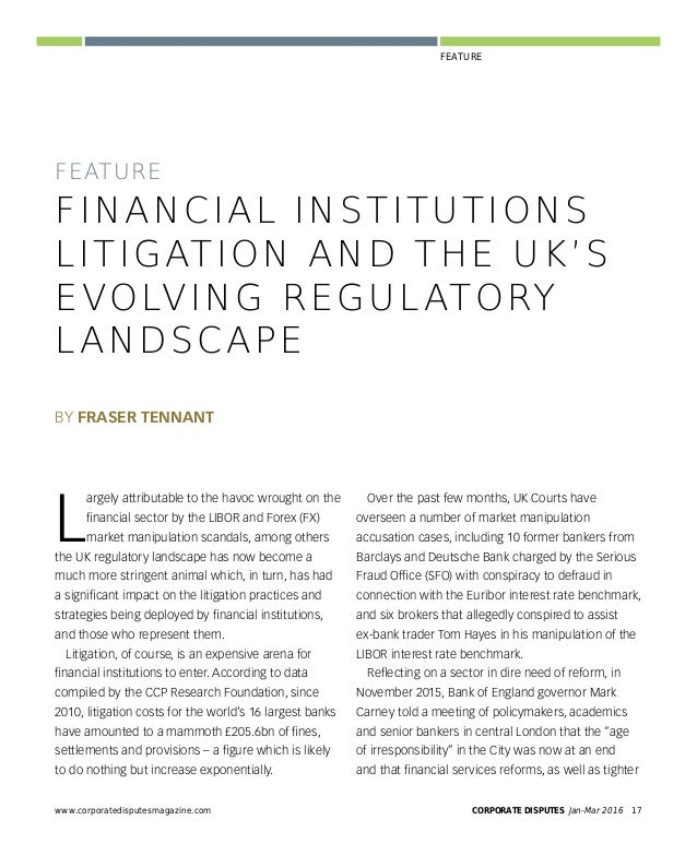 FEATURE Rapidly evolving and encompassing myriad legal and business challenges, the UK's financial institutions landscape i...
