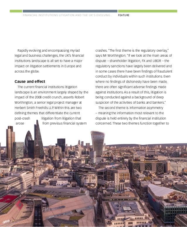 www.corporatedisputesmagazine.com CORPORATE DISPUTES Jan-Mar 2016 21 FEATURE challenge for relevance as financial instituti...