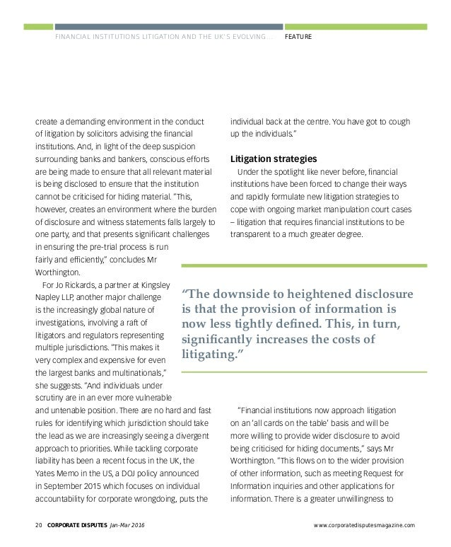 CORPORATE DISPUTES Jan-Mar 201622 www.corporatedisputesmagazine.com FEATURE further into 2016, the financial institutions l...