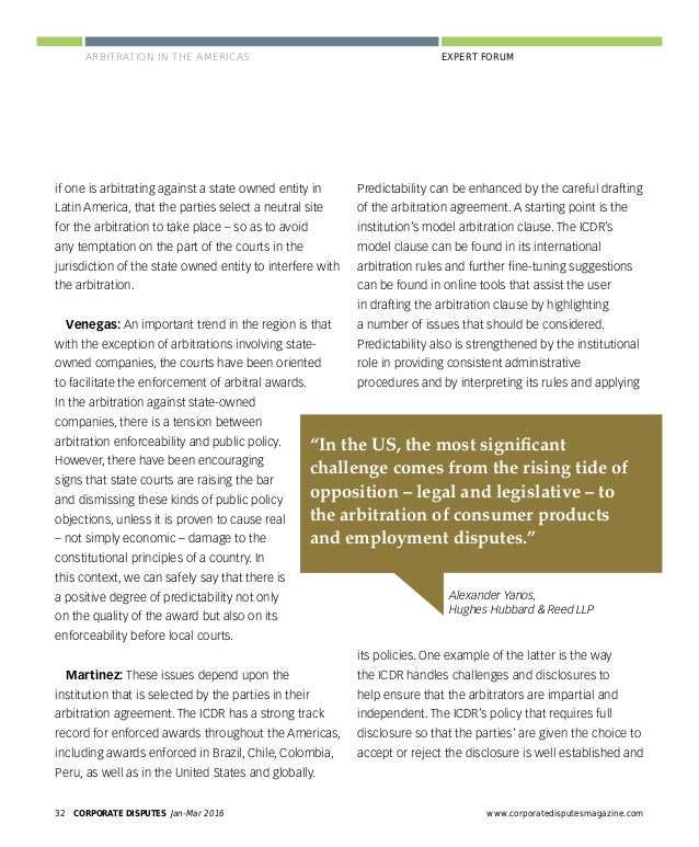 www.corporatedisputesmagazine.com CORPORATE DISPUTES Jan-Mar 2016 35 EXPERT FORUMARBITRATION IN THE AMERICAS stage, and ag...