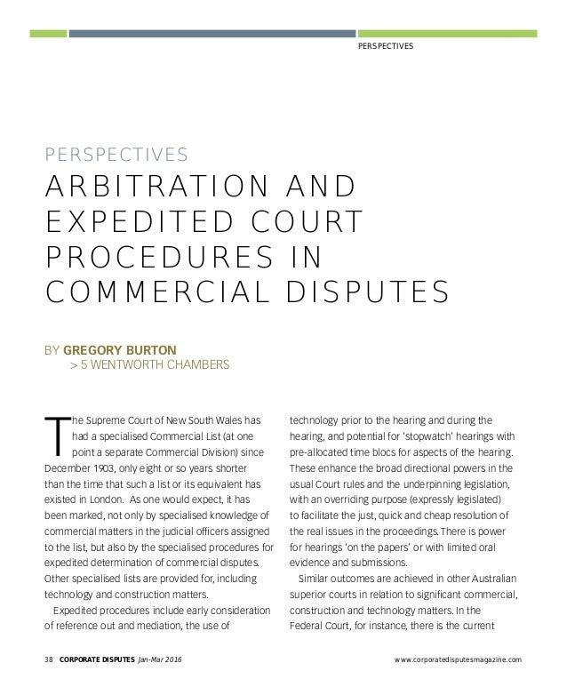 www.corporatedisputesmagazine.com CORPORATE DISPUTES Jan-Mar 2016 41 PERSPECTIVES arbitration if commercial parties choose...
