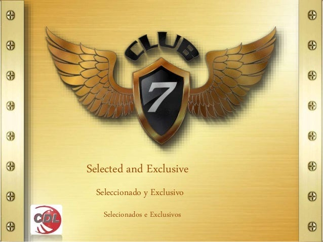 Selected and Exclusive Seleccionado y Exclusivo Selecionados e Exclusivos