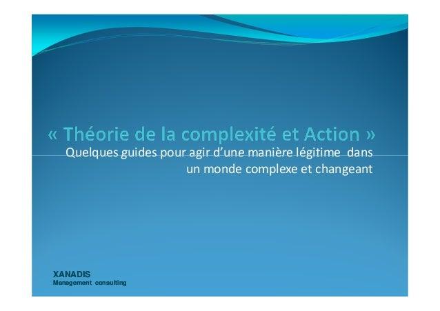 Quelques guides pour agir d'une manière légitime dans XANADISXANADIS Management consultingManagement consulting Quelques g...