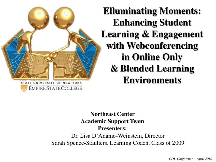 Elluminating Moments: Enhancing Student <br />Learning & Engagement <br />with Webconferencing<br />in Online Only <br />&...