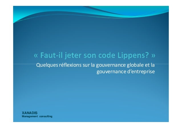 Quelques réflexions sur la gouvernance globale et la XANADISXANADIS Management consultingManagement consulting Quelques ré...