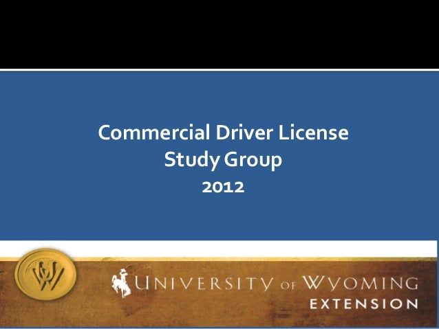 Commercial Driver License Study Group 2012