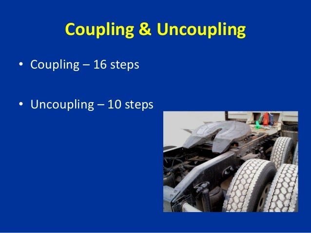 Coupling And Uncoupling : Commercial driver lincense part