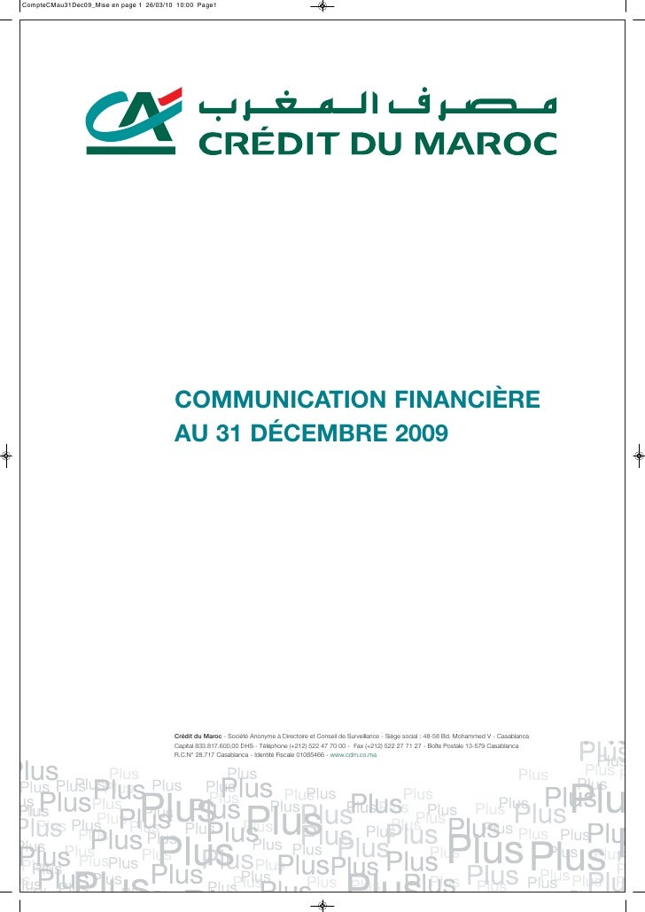 CommuniCation finanCière au 31 déCembre 2009     Crédit du Maroc - Société Anonyme à Directoire et Conseil de Surveillance...