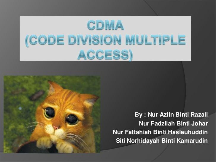 By : Nur Azlin Binti Razali         Nur Fadzilah Binti JoharNur Fattahiah Binti Haslauhuddin Siti Norhidayah Binti Kamarudin
