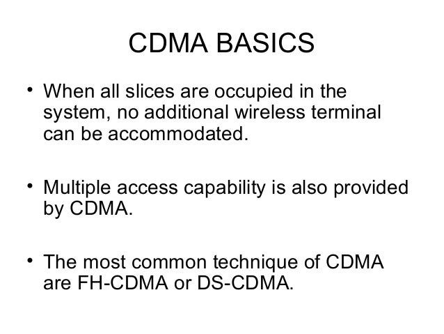 advantages and disadvantages of cdma Cdma: any speaker can  advantages of gsm edit  for more comparison tables, see bit rate progress trends, comparison of mobile phone standards,.