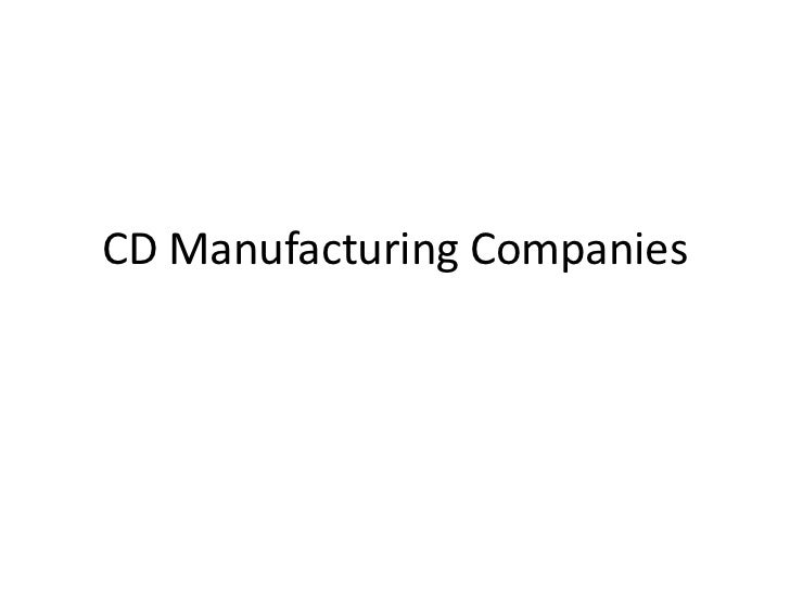 CD Manufacturing Companies