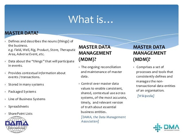 Master Data – What's the problem? No organisation has just one system (unless the are tiny) Details about the same noun ar...