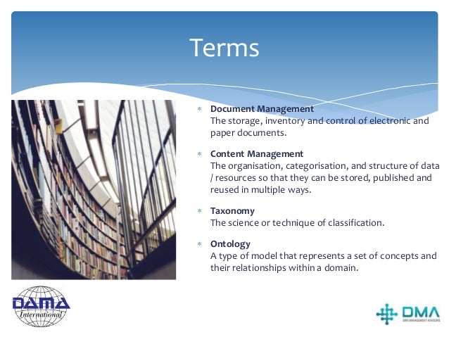Main Activities •Document / Record Management is the lifecycle management of the designated significant documents of the o...