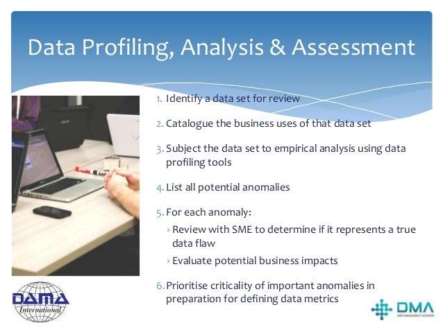 Data Quality Business Rules  Value domain membership  Definitional Conformance  Range conformance  Format compliance ...