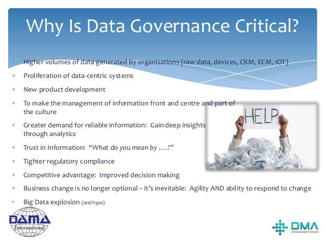 Drivers for Data Governance 1. Global operations are typically complex, disparate and often inefficient in their approache...