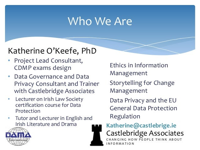 Katherine O'Keefe, PhD • Project Lead Consultant, CDMP exams design • Data Governance and Data Privacy Consultant and Trai...