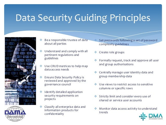 Sources of Data Security Requirements STAKEHOLDER CONCERNS GOVERNMENT REGULATIONS LEGITIMATE BUSINESS CONCERNS NECESSARY B...