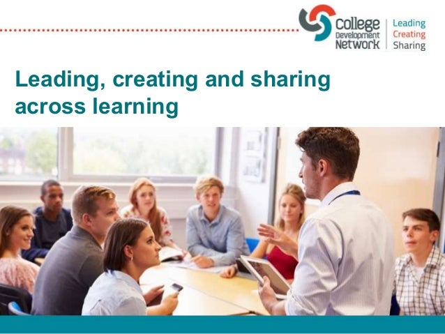 Leading, creating and sharing across learning
