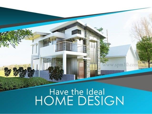 Ideal Home Design International Inc | Awesome Home