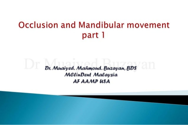 Cd occlusion  mand movemnt( part 1) & jaw relation  2nd yr