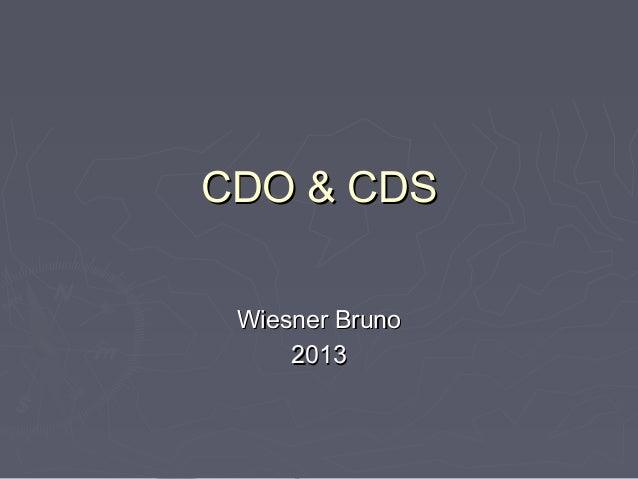 CDO & CDS Wiesner Bruno     2013