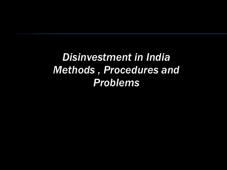 Disinvestment in India Methods , Procedures and Problems
