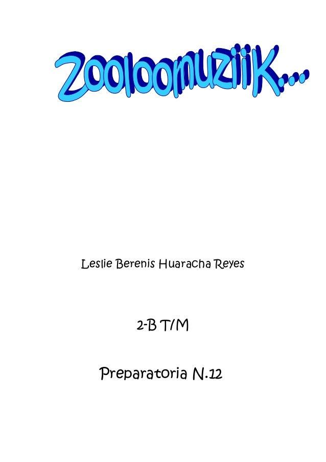Leslie Berenis Huaracha Reyes 2-B T/M Preparatoria N.12