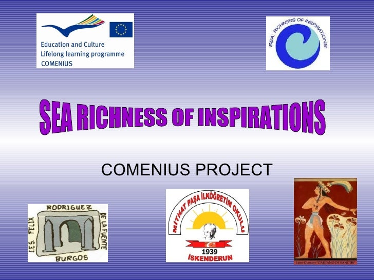 COMENIUS PROJECT SEA RICHNESS OF INSPIRATIONS