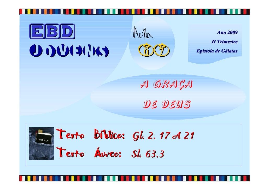 EBD               Aula                     Ano 2009                                          II Trimestre  Jovens         ...