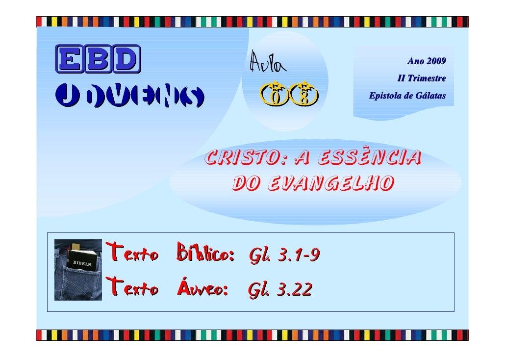 EBD               Aula                Ano 2009                                     II Trimestre  Jovens            08     ...
