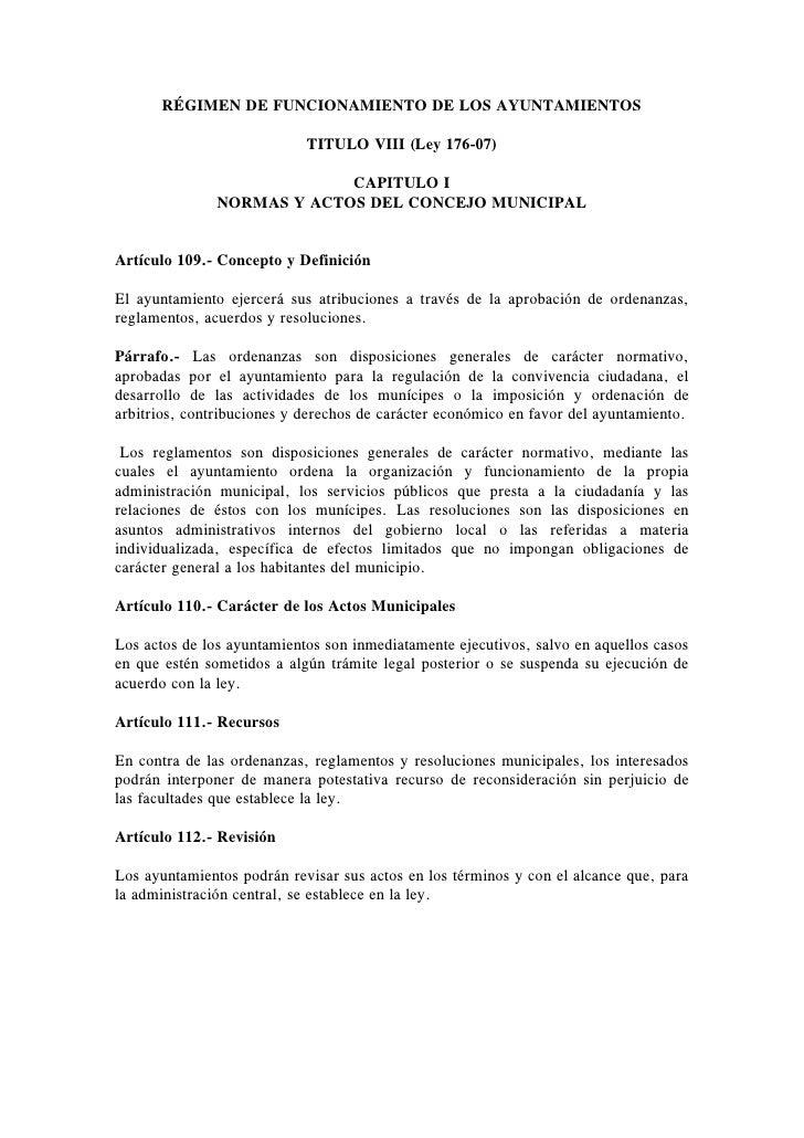 RÉGIMEN DE FUNCIONAMIENTO DE LOS AYUNTAMIENTOS                              TITULO VIII (Ley 176-07)                      ...