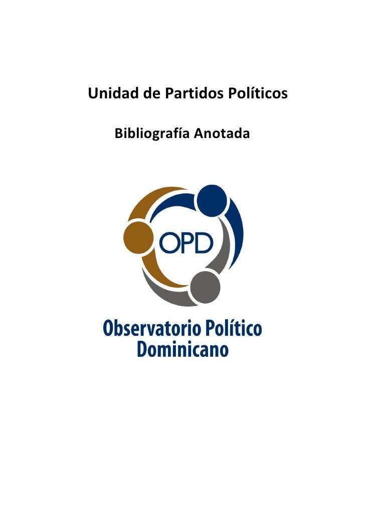 Unidad de Partidos Políticos     Bibliografía Anotada