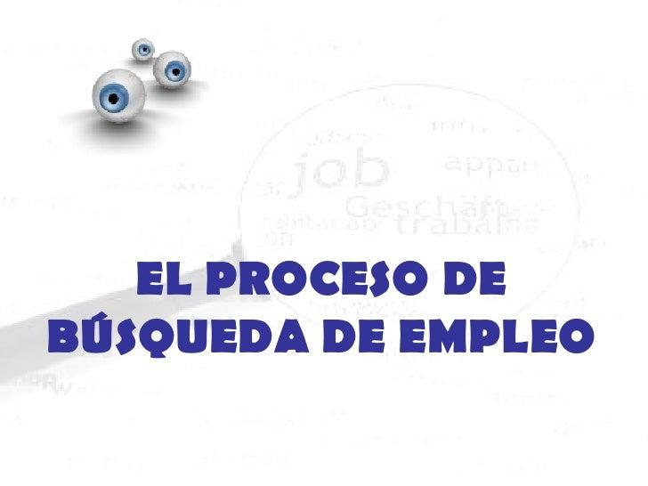 EL PROCESO DE BÚSQUEDA DE EMPLEO