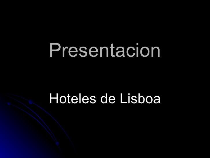 Presentacion Hoteles de Lisboa