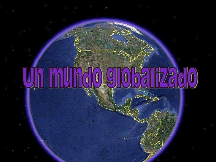 Un mundo globalizado