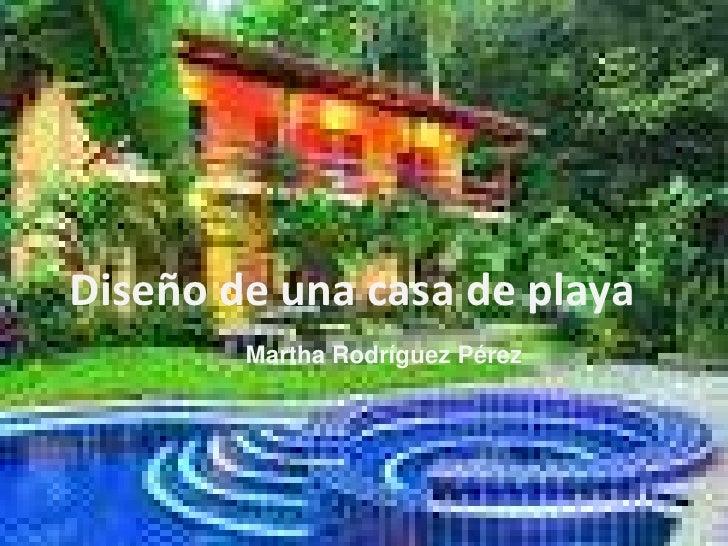 diapositivasde diseño de una casa en la playa