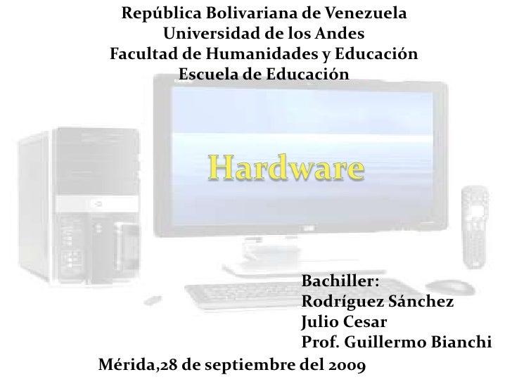 República Bolivariana de Venezuela        Universidad de los Andes  Facultad de Humanidades y Educación          Escuela d...