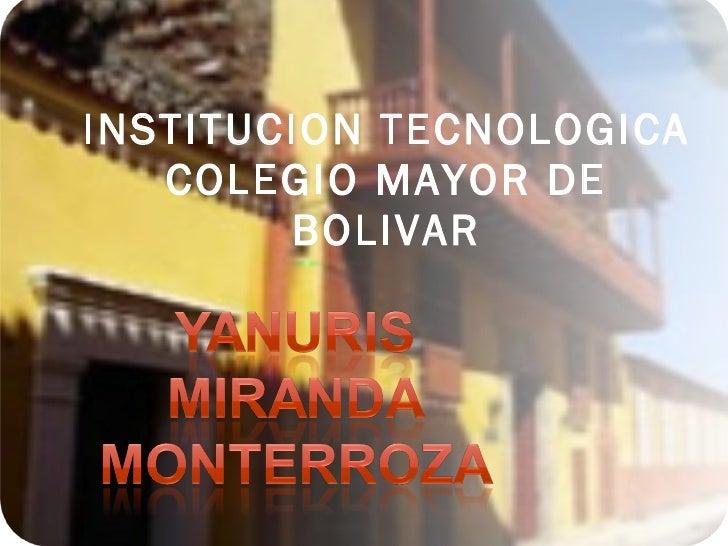 INSTITUCION TECNOLOGICA COLEGIO MAYOR DE BOLIVAR