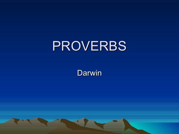 PROVERBS Darwin