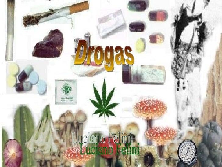 Drogas Luciano Felini