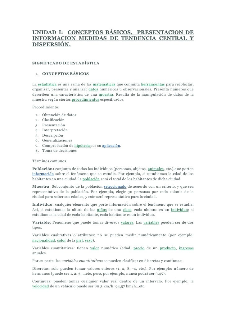 UNIDAD I:  CONCEPTOS BÁSICOS,  PRESENTACION DE INFORMACION MEDIDAS DE TENDENCIA CENTRAL Y DISPERSIÓN.<br />SIGNIFICADO DE ...