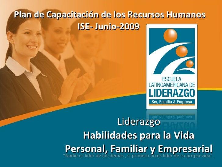 """Liderazgo Habilidades para la Vida Personal, Familiar y Empresarial """" Nadie es líder de los demás , si primero no es líder..."""