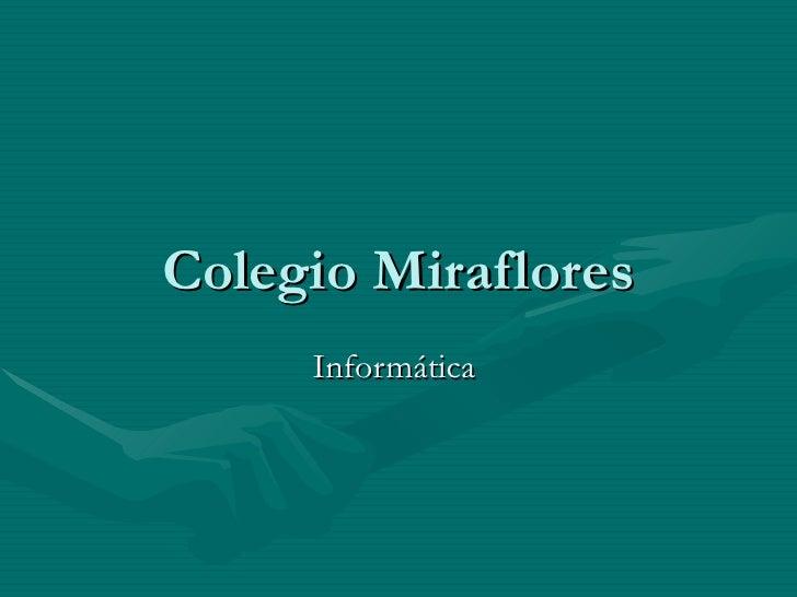 Colegio Miraflores Informática