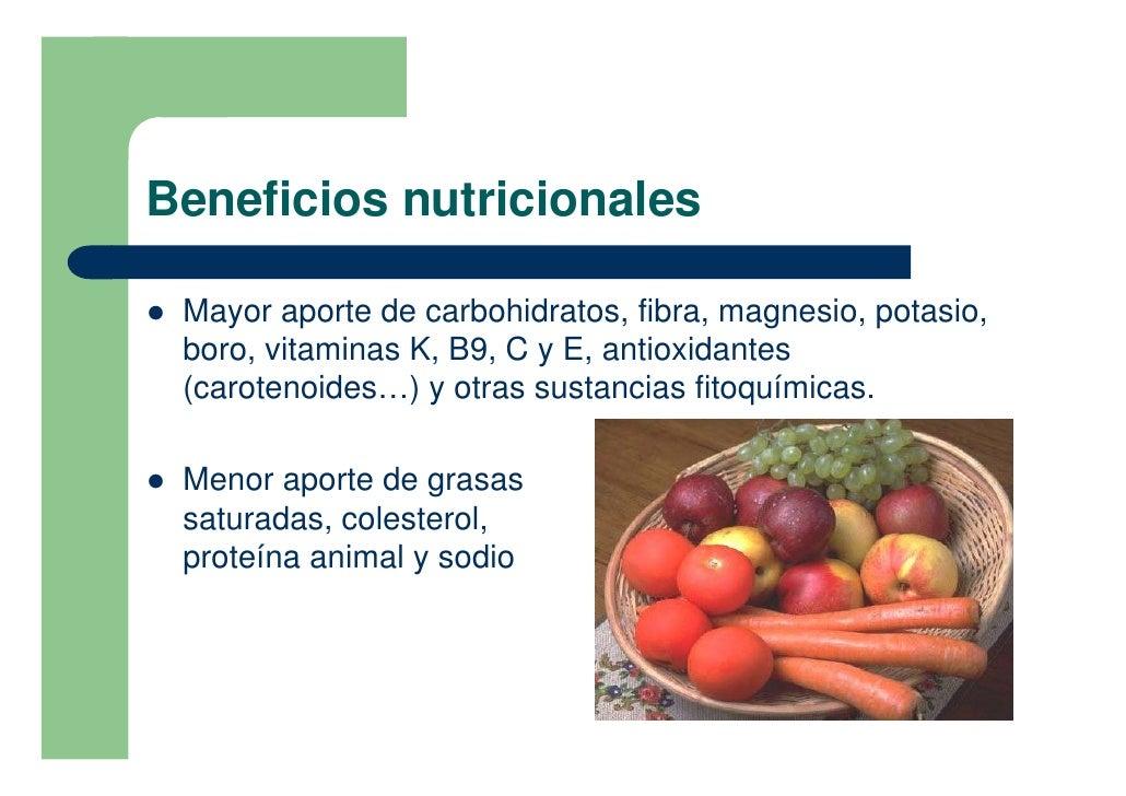 Beneficios nutricionales  !   Mayor aporte de carbohidratos, fibra, magnesio, potasio,     boro, vitaminas K, B9, C y E, a...