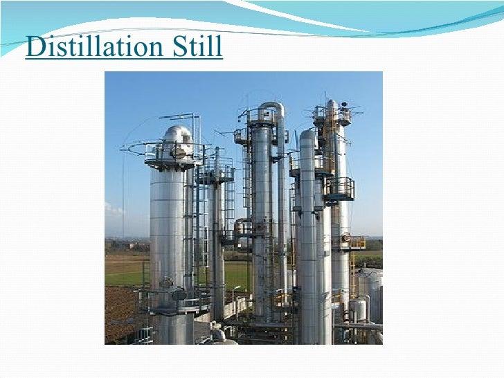 Distillation Still